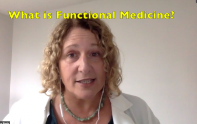 Dr Laura Paris, define functional medicine, describe dunctional medicine, Monterey, caupuncture